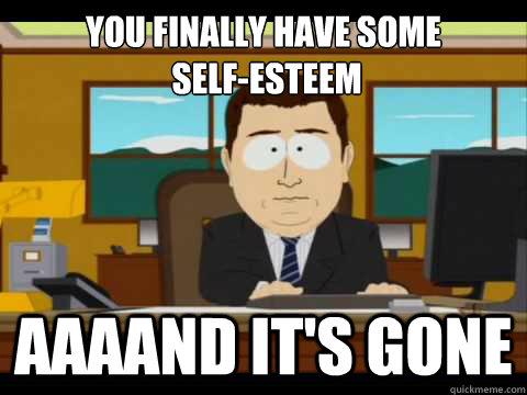 Self-Esteem-Meme-Funny-Image-Photo-Joke-04